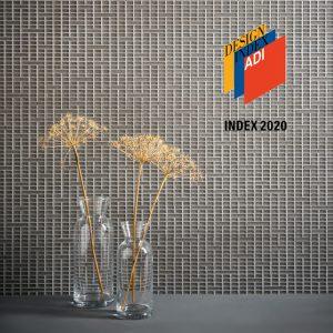 Mosaico+ si aggiudica per il secondo anno consecutivo la selezione per ADI Design INDEX e in questa edizione 2020 fa doppietta. Ad essere premiati sono la collezione MIST design Kensaku Oshiro e la linea P-SAICO design Studio Irvine. Nel 2019 era stata selezionata la collezione JOINTED, collezione in vetro cattedrale disegnata dall'art director Massimo Nadalini. Jointed è stata la prima linea che ha sviluppato Mosaico+ con il nuovo concept nel quale si supera la modularità della tessera e la ripetitività sulla superficie.